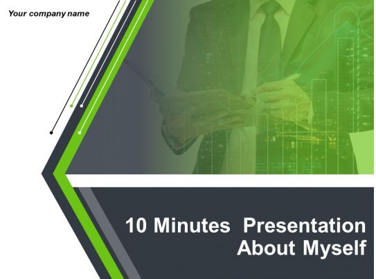 10 minutes presentation about myself powerpoint