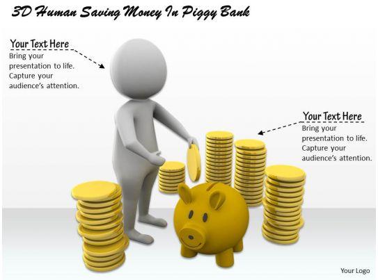 1113 3d Human Saving Money In Piggy Bank Ppt Graphics