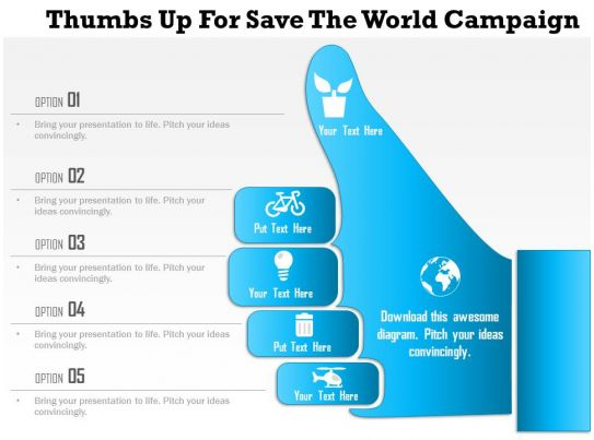 1214 Thumbs Up For Save The World Campaign Powerpoint