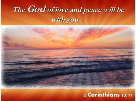 2 corinthians 13 11 the god of love and peace powerpoint