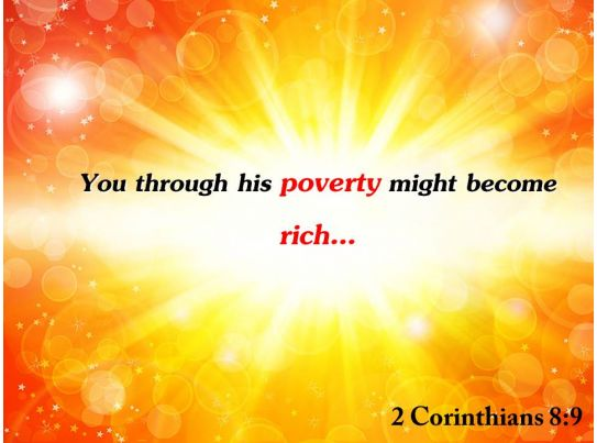 2 corinthians 8 9 you through his poverty might powerpoint
