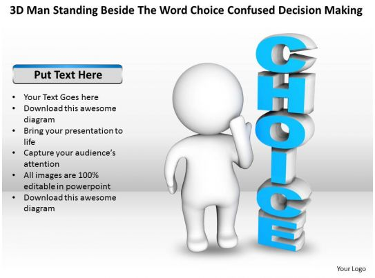 3d man standing beside the word choice confused decision