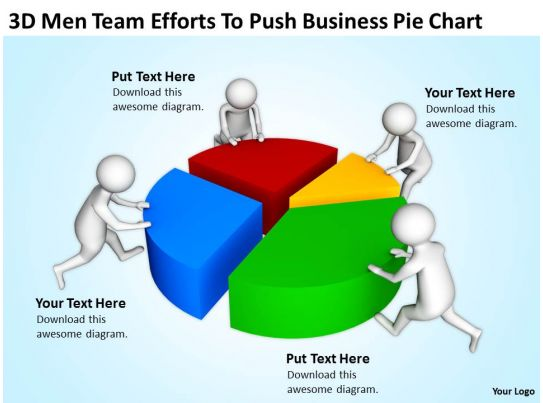 3d Men Team Efforts To Push Business Pie Chart Ppt