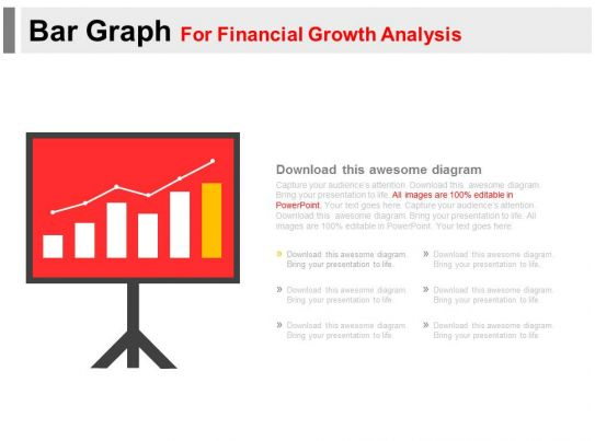 bar graph for financial growth analysis powerpoint slides