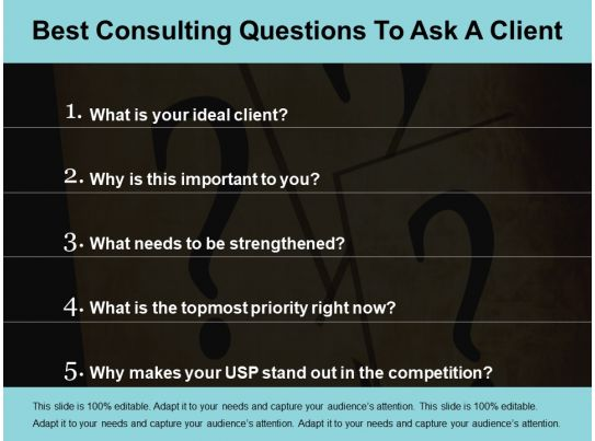 Best consulting questions to ask a client ppt design for What is a design consultant
