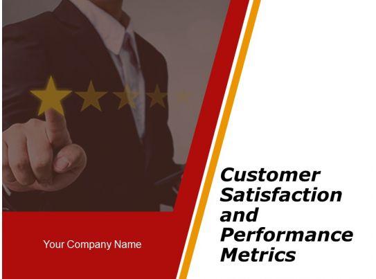 customer satisfaction and performance metrics powerpoint