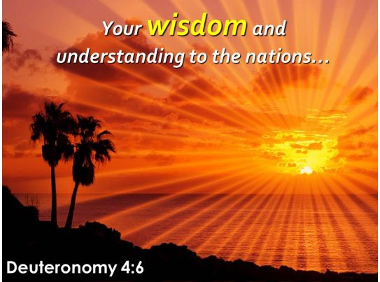 deuteronomy 4 6 wisdom and understanding to the nations