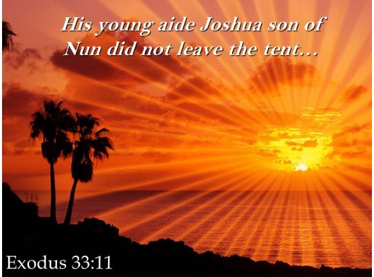 exodus 33 11 his young aide joshua son powerpoint church