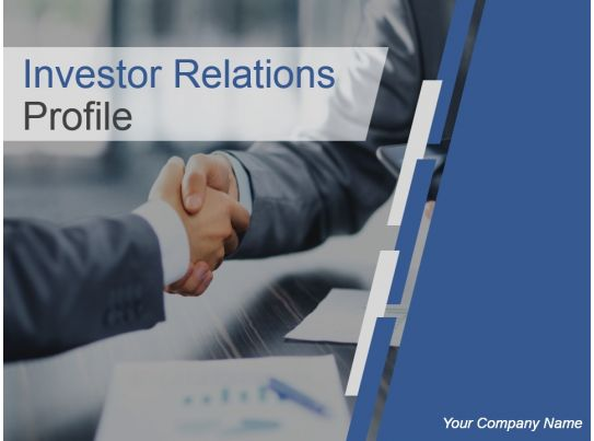 Investor Relations Profile Powerpoint Presentation Slides PowerPoint Presentation Images