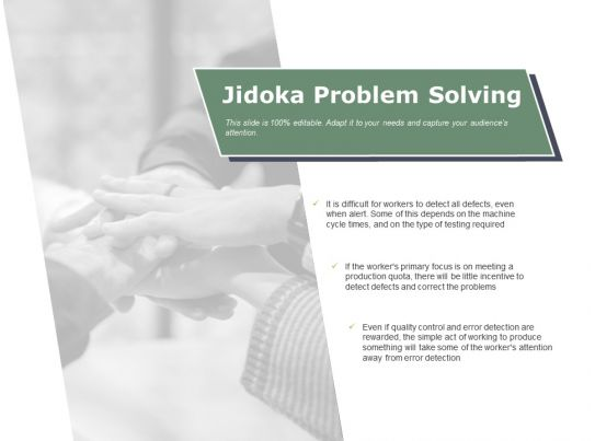 699ef6950b5 Jidoka Problem Solving Ppt Powerpoint Presentation File Visual Aids ...