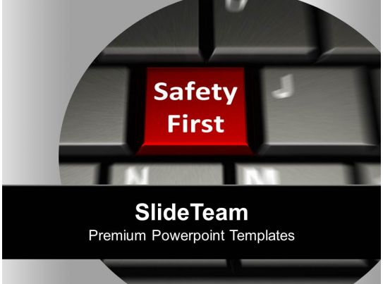 Keyboard With Safety First Security Powerpoint Templates