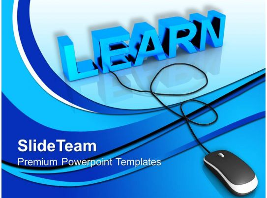 Learn With Computer Mouse Education Powerpoint Templates Ppt Themes
