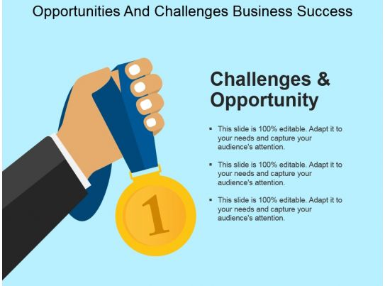 opportunities and challenges business success powerpoint