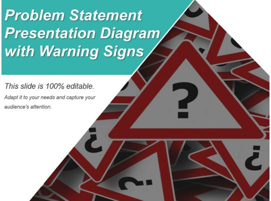 Problem Statement Presentation Diagram With Warning Signs ...