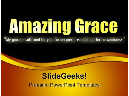 amazing grace religion powerpoint templates and powerpoint