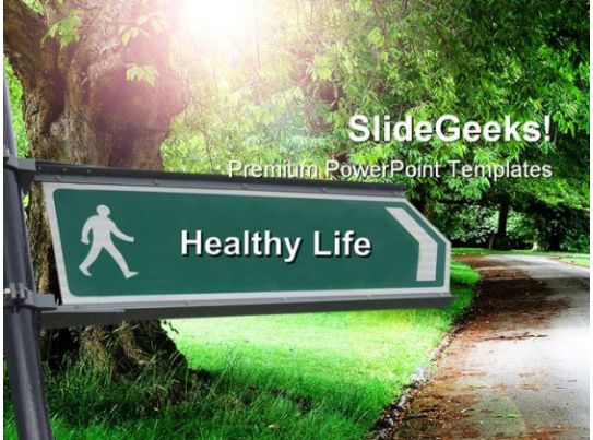Healthy life signpost nature powerpoint templates and powerpoint healthy life signpost nature powerpoint templates and powerpoint backgrounds 0511 presentation powerpoint templates ppt slide templates presentation toneelgroepblik Image collections