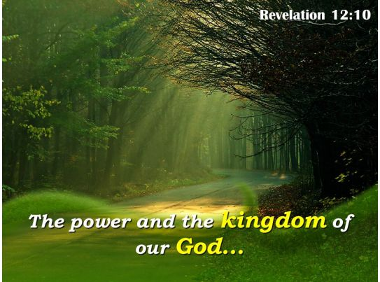 Revelation 12 10 The Power And The Kingdom Powerpoint Church Sermon