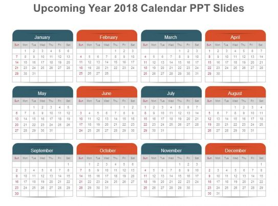upcoming year 2018 calendar ppt slides powerpoint presentation templates ppt template themes. Black Bedroom Furniture Sets. Home Design Ideas