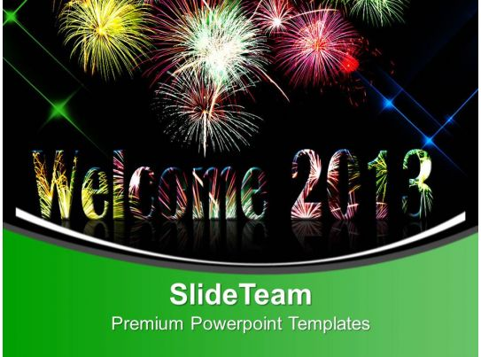 welcome 2013 powerpoint templates ppt themes and graphics