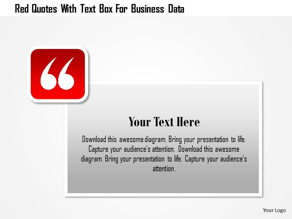 24577596 style essentials 1 quotes 1 piece powerpoint presentation 0115redquoteswithtextboxforbusinessdatapowerpointtemplateslide01 0115redquoteswithtextboxforbusinessdatapowerpointtemplateslide02 toneelgroepblik