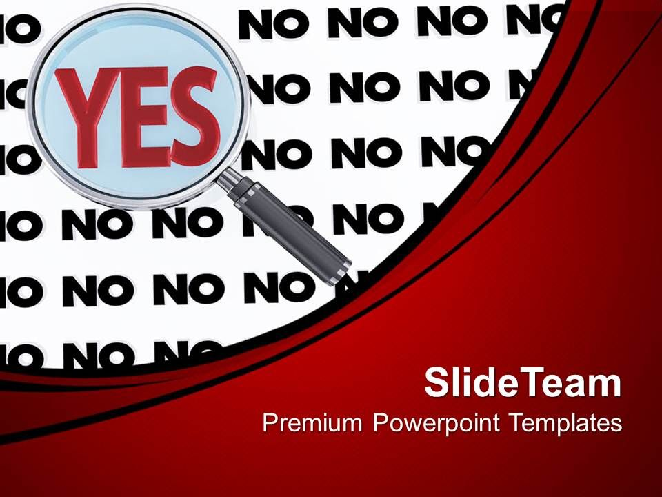 0313_yes_magnified_with_multiple_no_solution_powerpoint_templates_ppt_themes_and_graphics_Slide01