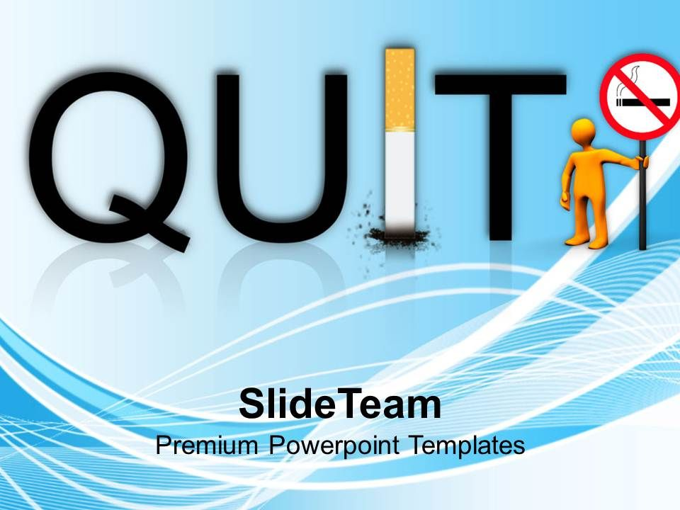 0413 Quit Smoking And Bad Habbits Powerpoint Templates Ppt Themes