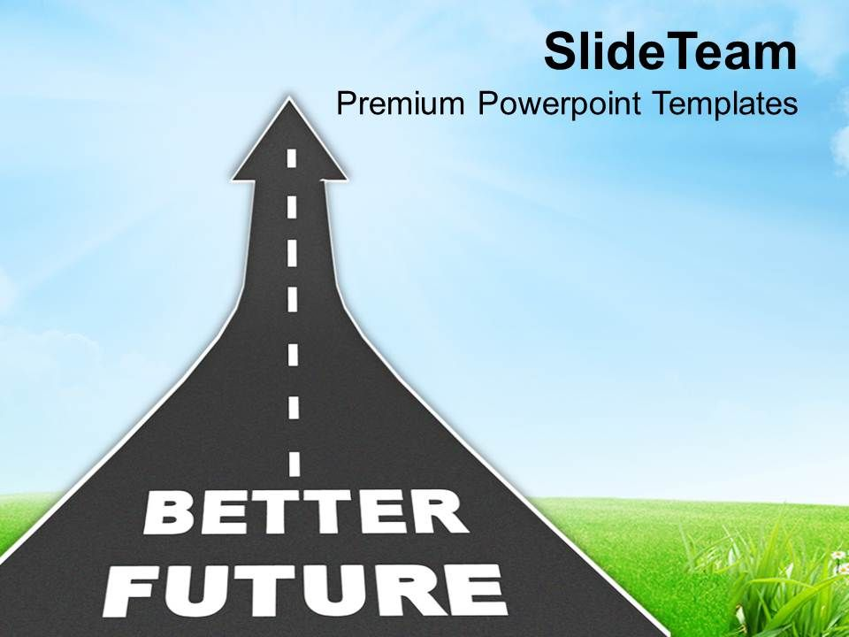 0413_way_to_better_future_reaching_goal_powerpoint_templates_ppt_themes_and_graphics_Slide01