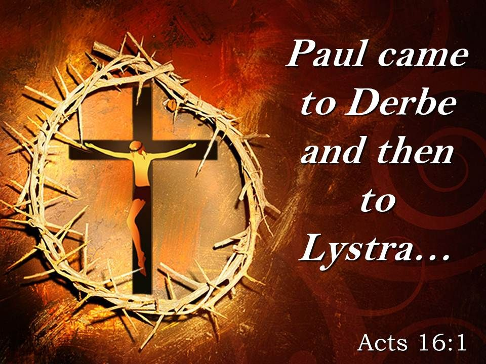 0514_acts_161_paul_came_to_derbe_powerpoint_church_sermon_Slide01