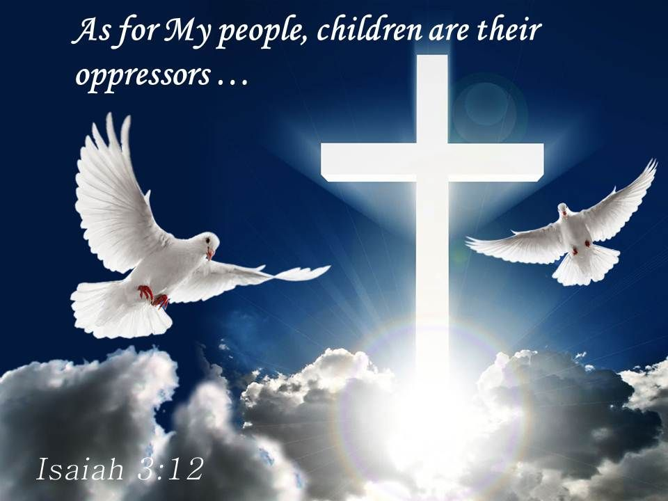 0514_isaiah_312_as_for_my_people_children_powerpoint_church_sermon_Slide01
