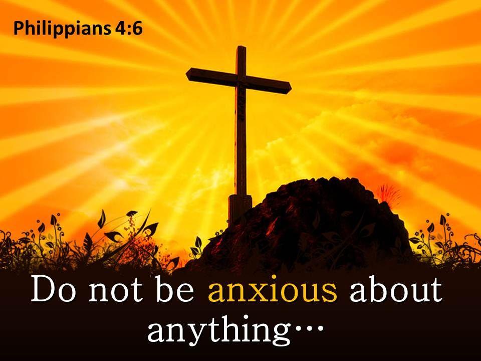 0514_philippians_46_do_not_be_anxious_powerpoint_church_sermon_Slide01