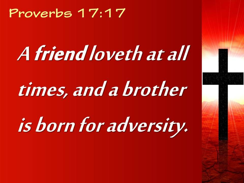 Proverbs Friendship Sermon : Proverbs brother is born for powerpoint church