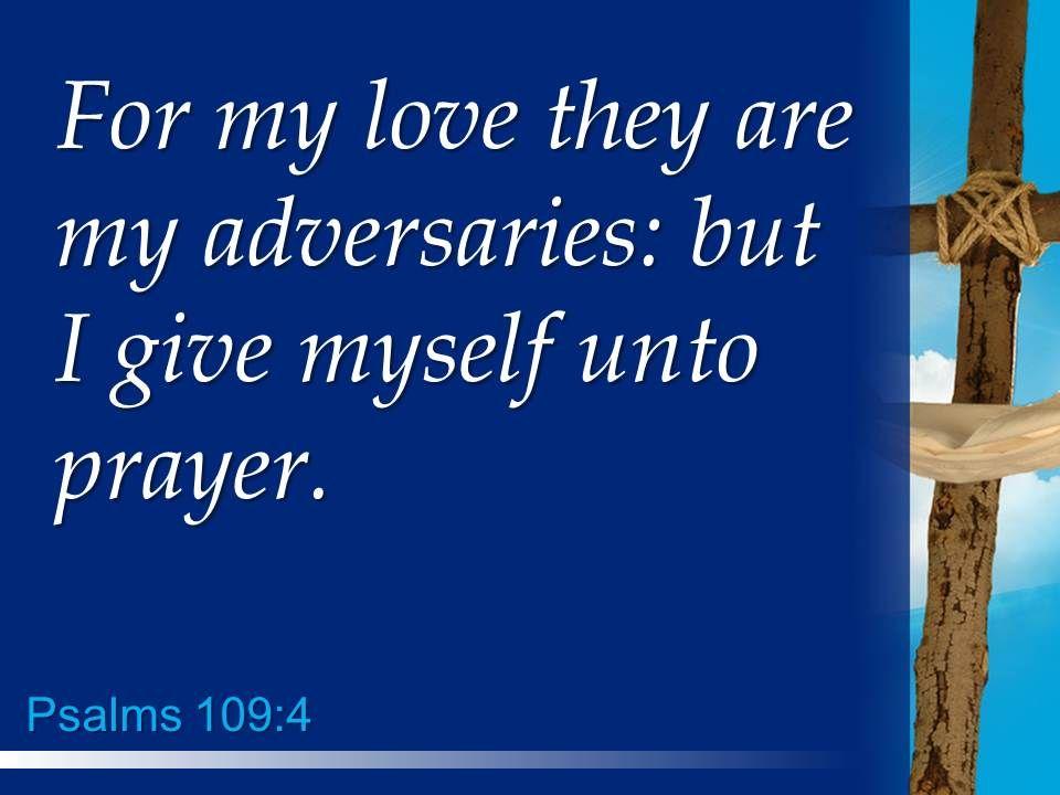 0514 Psalms 1094 In Return For My Friendship PowerPoint