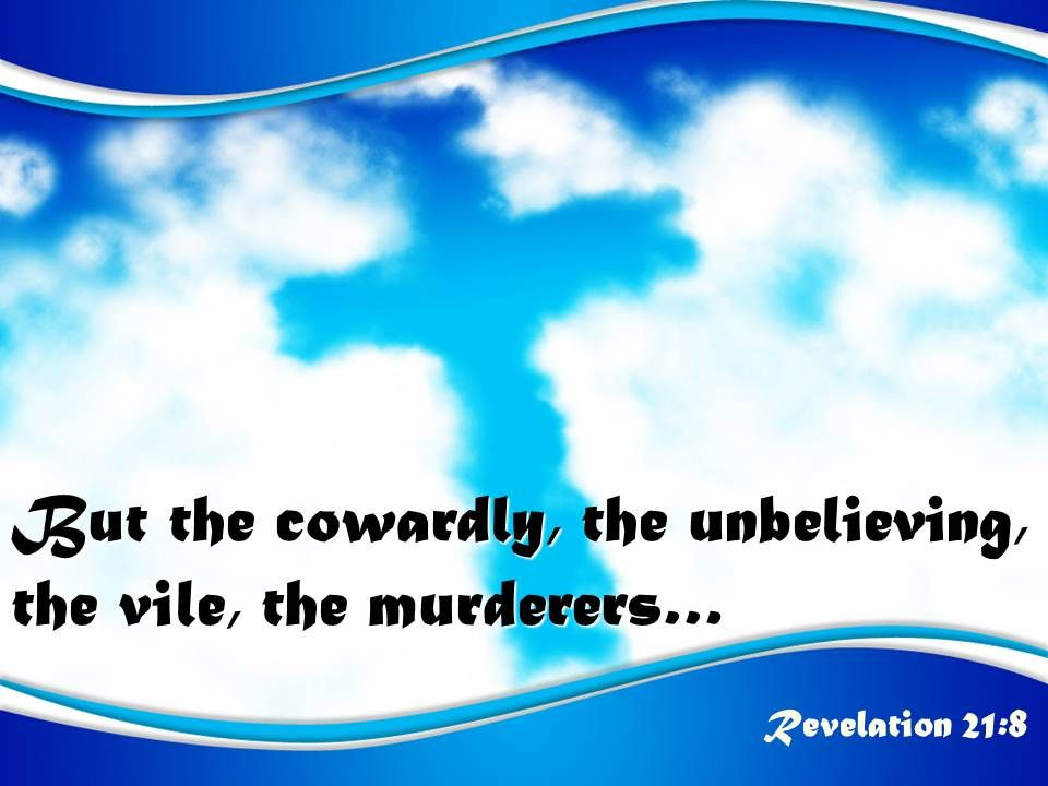 0514_revelation_218_but_the_cowardly_the_unbelieving_powerpoint_church_sermon_Slide01