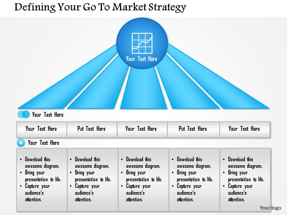 1114 Defining Your Go To Market Strategy Powerpoint