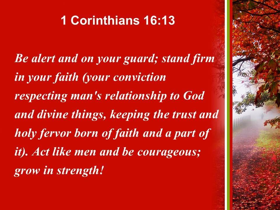 1 Corinthians 16 13 The Faith Be Courageous Powerpoint