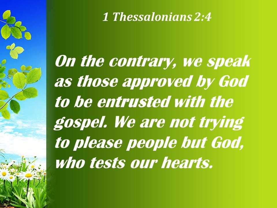 1 Thessalonians 2 4 We Are Not Trying Powerpoint Church