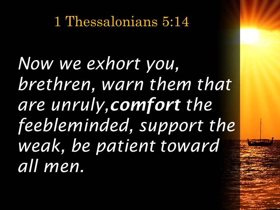 1 Thessalonians 5 14 The Weak Be Patient With Everyone Powerpoint