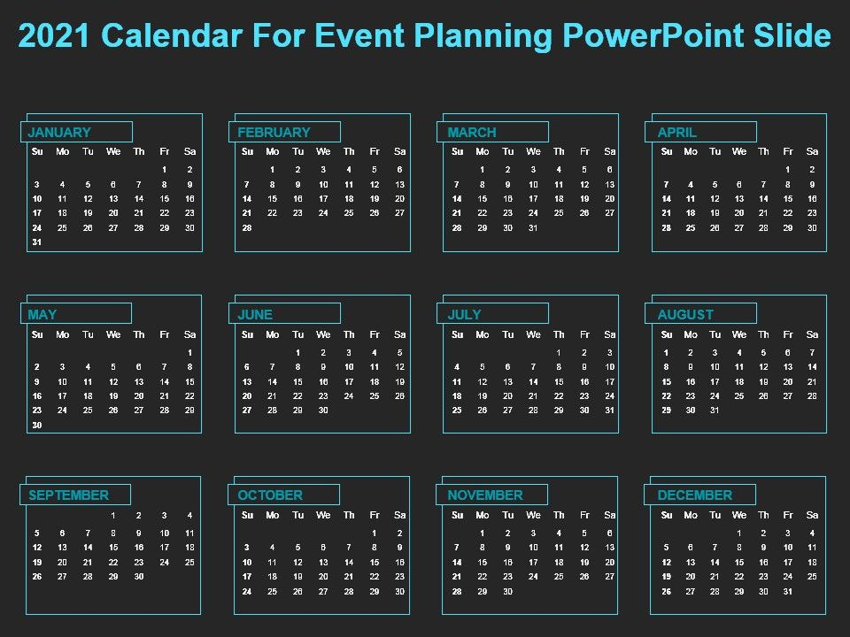 2021 Calendar For Event Planning Powerpoint Slide | PowerPoint