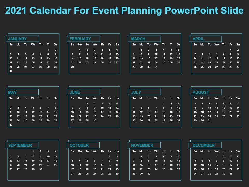 2021 calendar for event planning powerpoint slide | powerpoint, Modern powerpoint