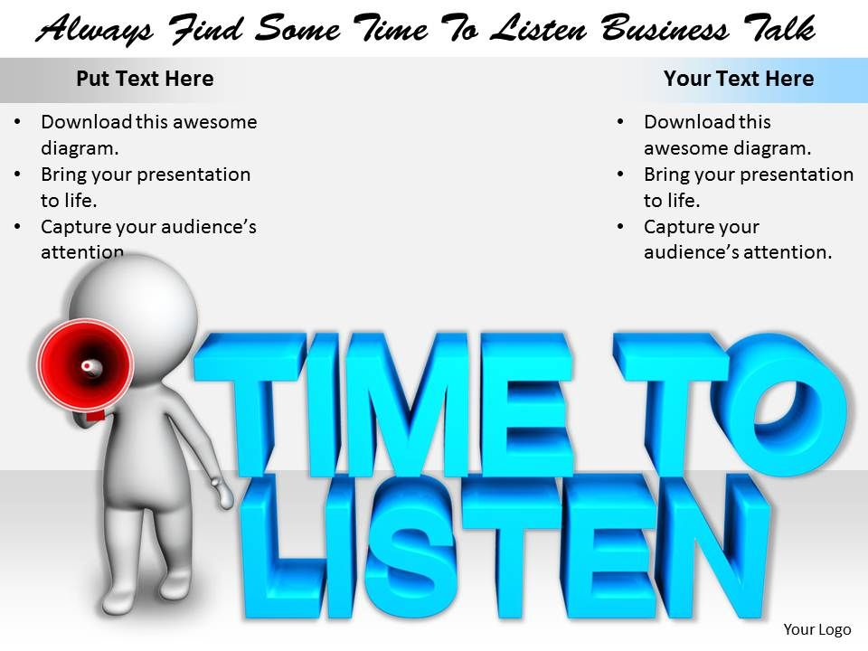 2413_always_find_some_time_to_listen_business_talk_ppt_graphics_icons_powerpoint_Slide01
