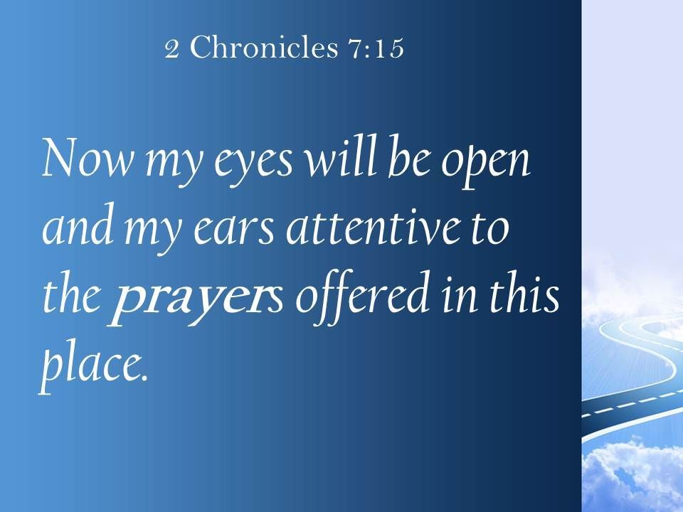 2 chronicles 7 15 the prayers offered in this place