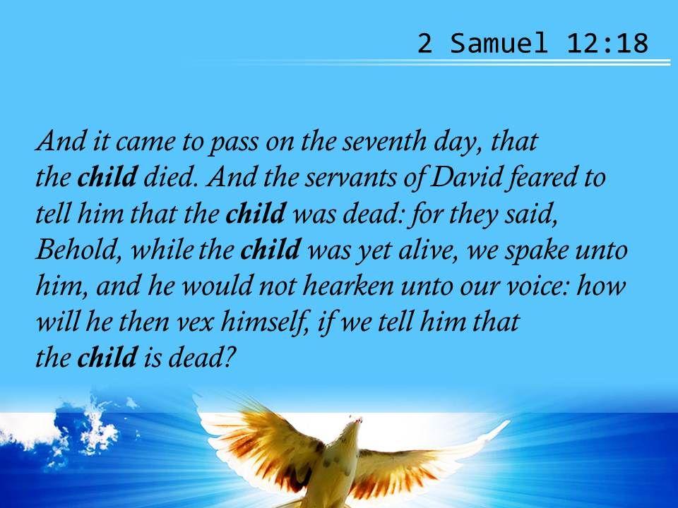 2 Samuel 12 18 He May Do Something Desperate Powerpoint