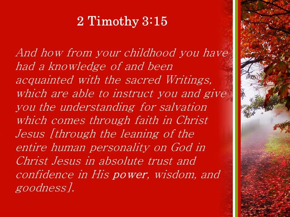 2 timothy 3 15 you have known the holy scriptures