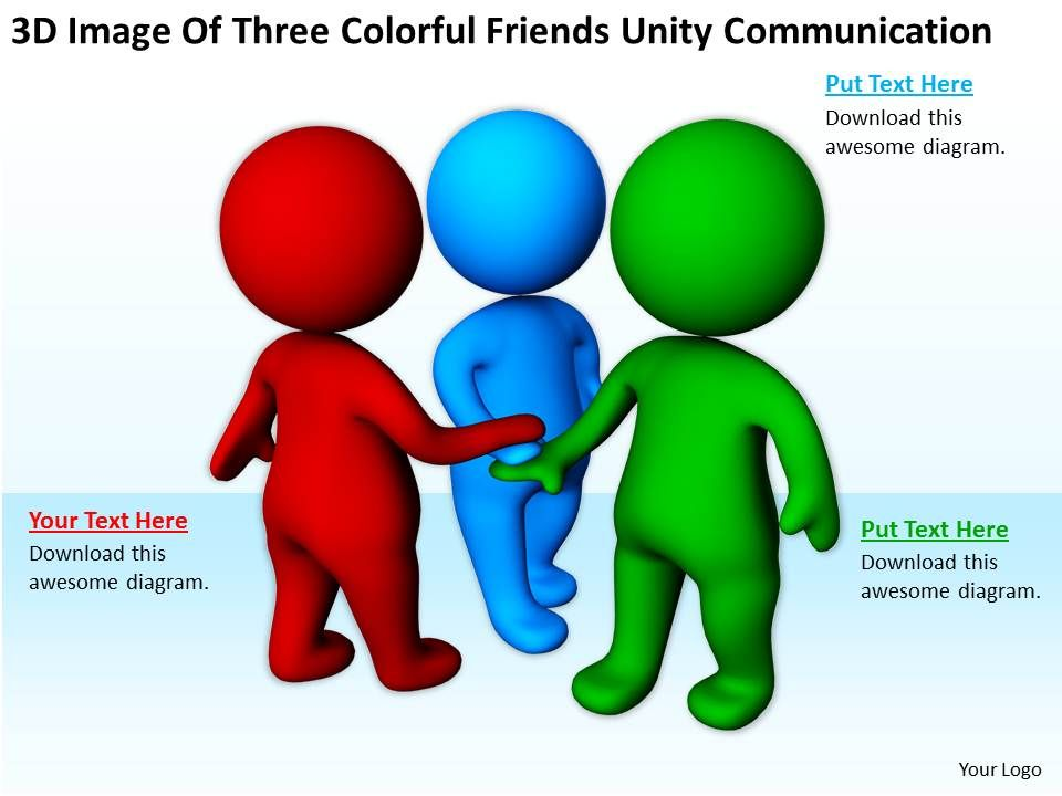 3D Image Of Three Colorful Friends Unity Communication Ppt Graphics