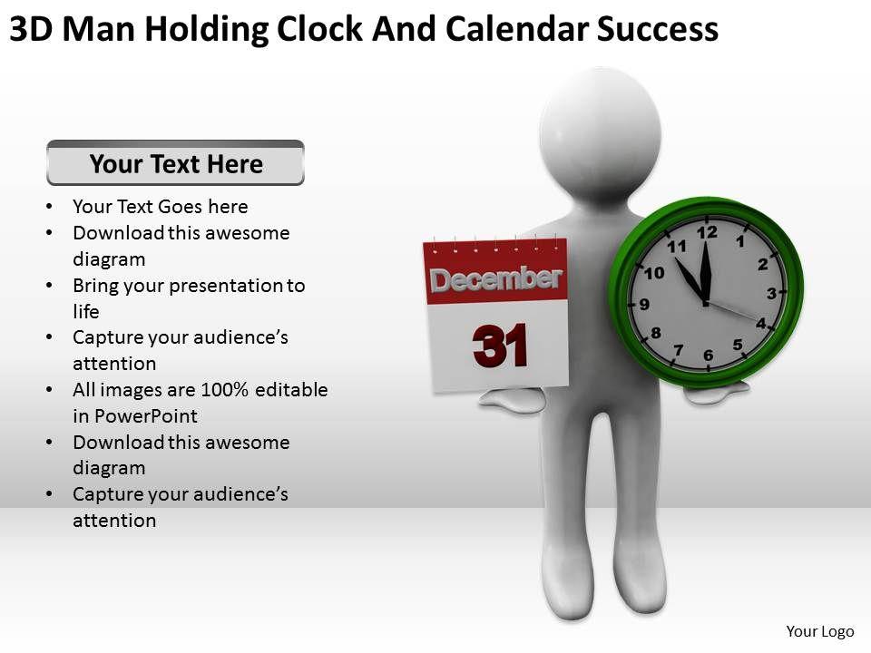 Calendar Art For Powerpoint : D man holding clock and calendar success ppt graphics