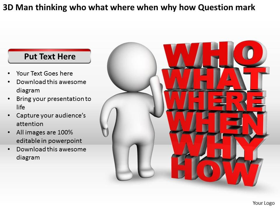 3d_man_thinking_who_what_where_when_why_how_question_mark_ppt_graphics_icons_Slide01