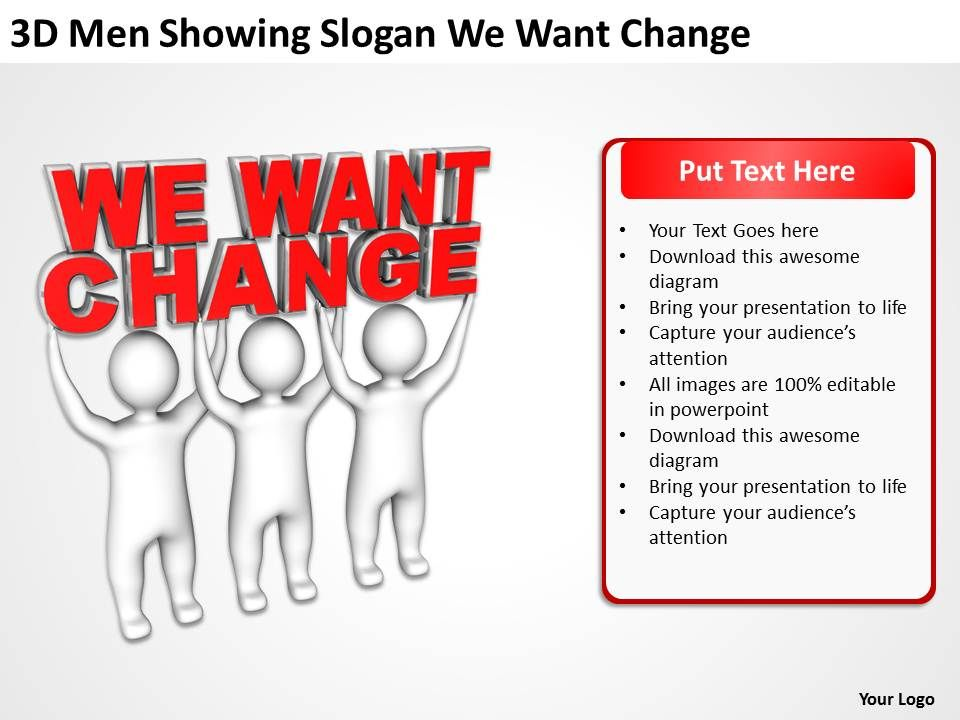 3d_men_showing_slogan_we_want_change_ppt_graphics_icons_powerpoint_Slide01