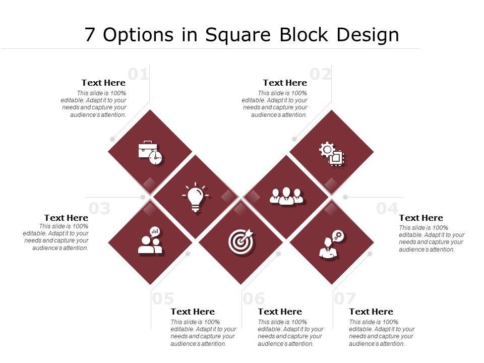 7 Options In Square Block Design