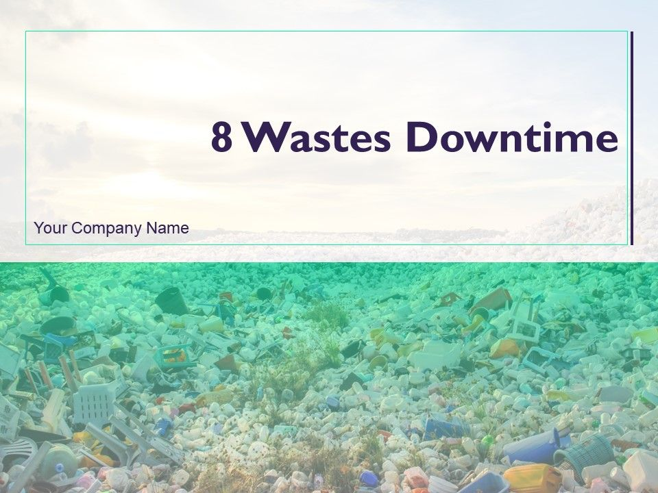 8_wastes_downtime_powerpoint_presentation_slides_Slide01