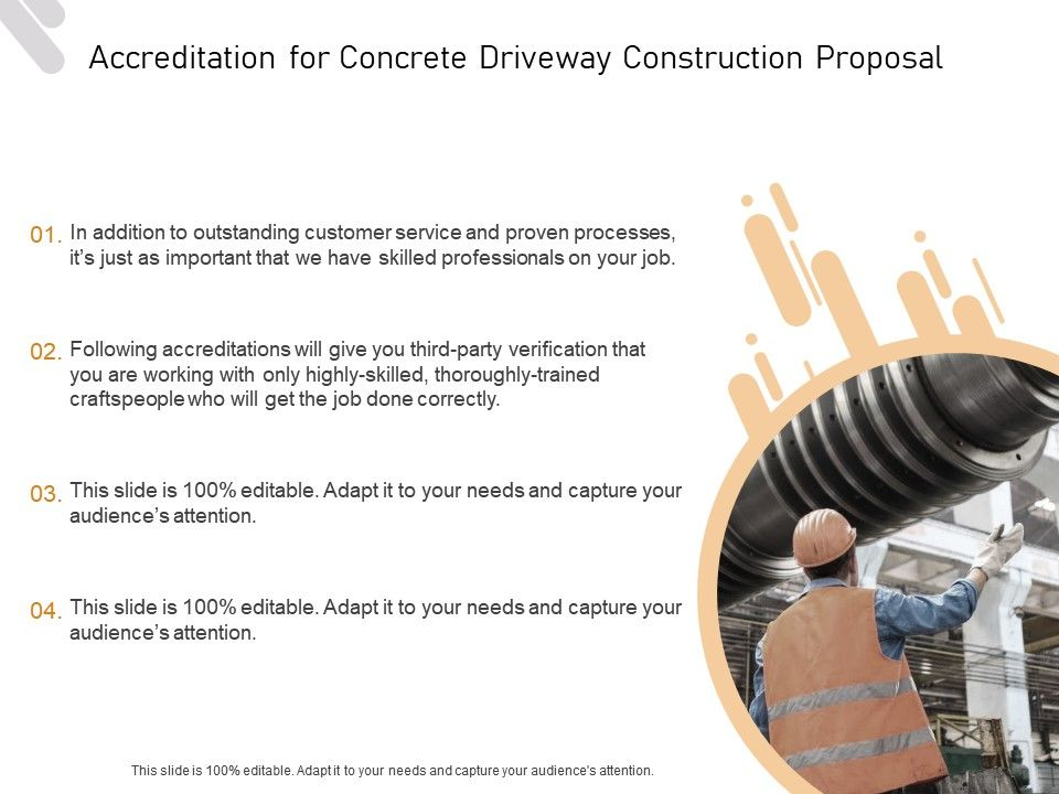 Accreditation For Concrete Driveway Construction Proposal Ppt Powerpoint Presentation Visuals